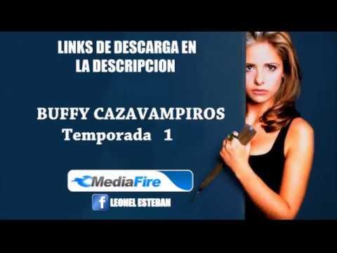 DESCARGAR BUFFY LA CAZAVAMPIROS  LATINO MEDIAFIRE.temp 1