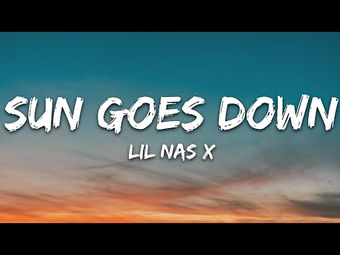 Lil Nas X - Sun Goes Down