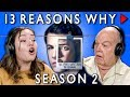 GENERATIONS REACT TO 13 REASONS WHY (Season 2 Trailer)