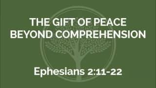 The Gift of Peace Beyond Comprehension