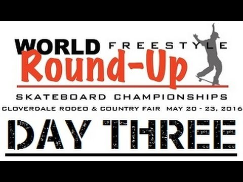 World Round Up Skateboard Championships Day Three