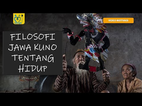 FILOSOFI JAWA KUNO TENTANG HIDUP   KATA-KATA MUTIARA KEHIDUPAN