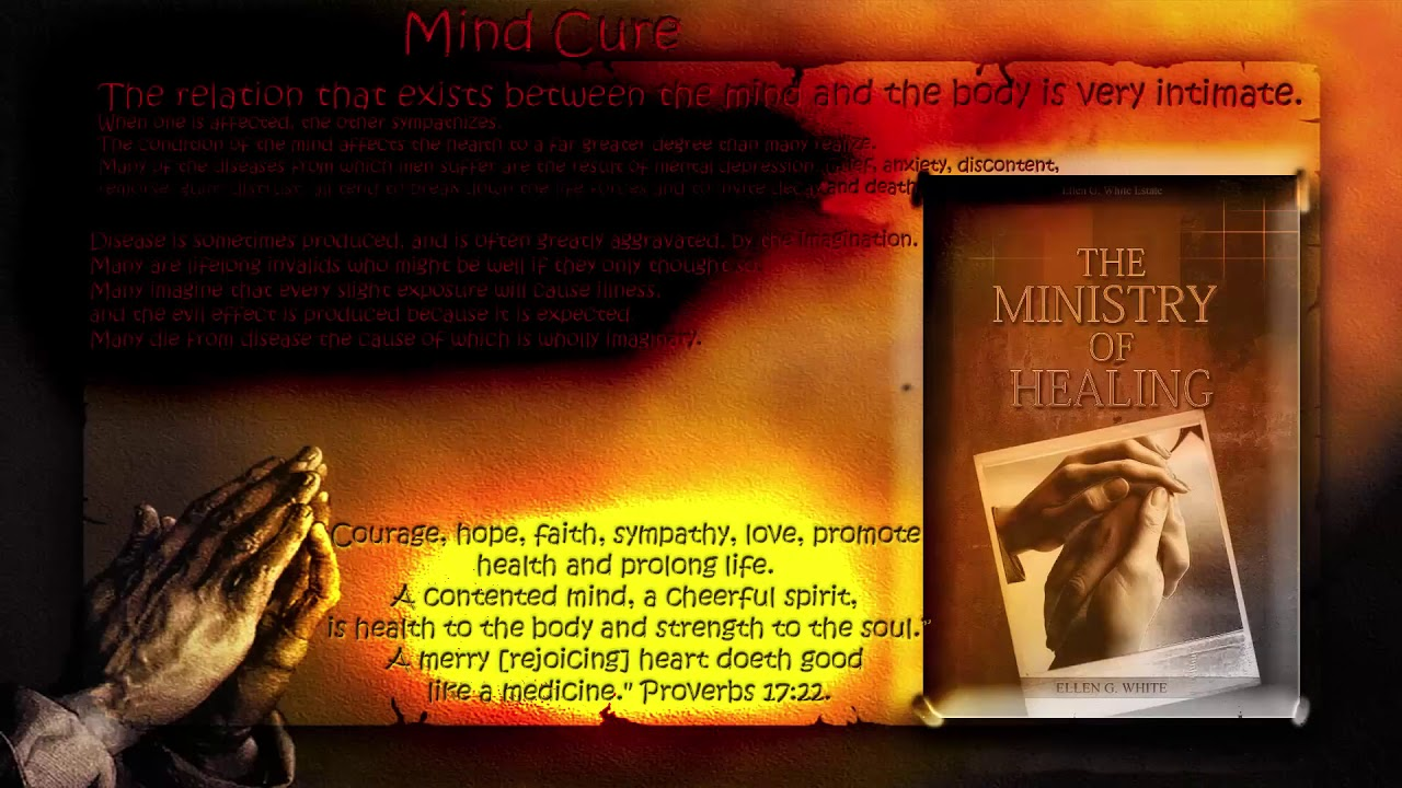 The Ministry of Healing 18 Mind Cure