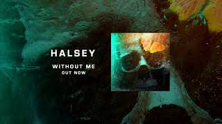 Halsey Without Me - 1 Hour