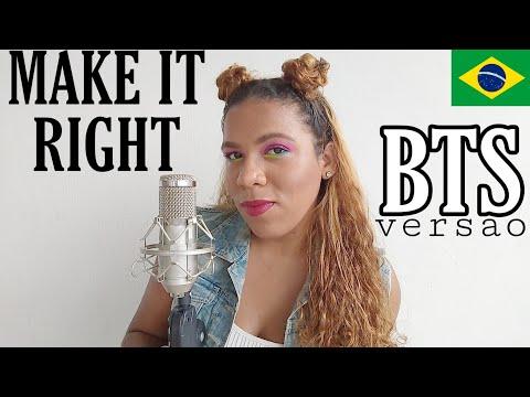 cover BTS - Make It Right COVERTradução Versão em Português BONJUH