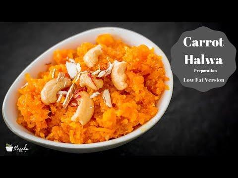 Carrot Halwa Preparation (Low Fat & No Fail Recipe) | Indian Carrot Dessert | Gajar Ka Halwa