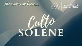 Culto Solene A glória do conhecimento de Cristo Pr. Clélio Simões 22/11/2020 (Noite)