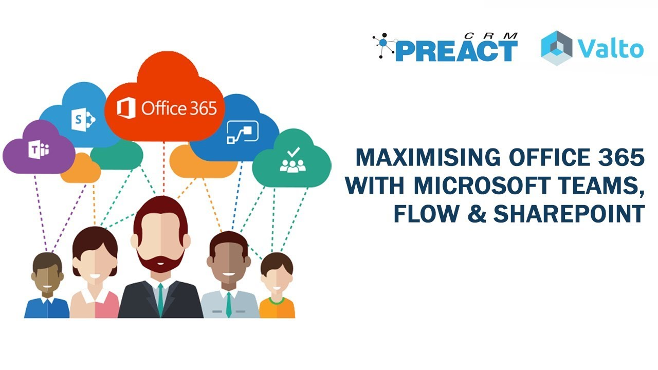 Maximising Office 365 With Microsoft Teams, Flow & SharePoint