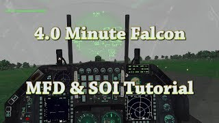 4 Minute Falcon - F-16 MFD & SOI Tutorial