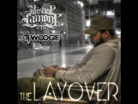 Bishop Lamont ft RYU & Gravity Christ - Ya Losin' (THE LAYOVER) Prod b