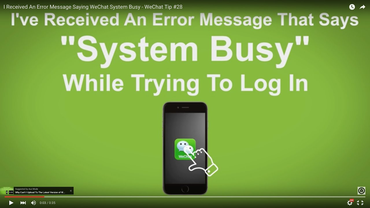 Wechat sign up problem server busy