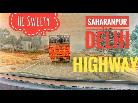Saharanpur - Delhi Highway via Shamli | SH-57 | NH-709B | Durgesh Vlogs | Hindi