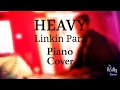 Heavy Linkin Park | Live Piano Cover | One More Light
