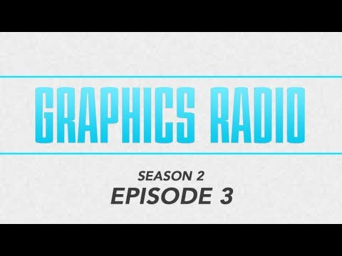 Graphics Radio - Season 02 Episode 03: Freelancing & Getting Out There