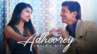Adhoorey Shaan Ritu Agarwal Mp3 Song Download