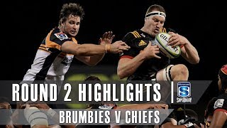 ROUND 2 HIGHLIGHTS: Brumbies v Chiefs – 2019