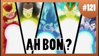 Ah Bon ? - Dragon Ball Super #121