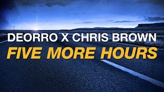 Deorro x Chris Brown - Five More Hours (Cover Art)