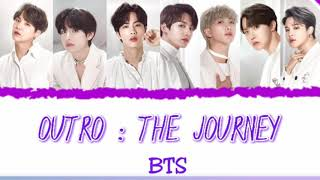 BTS - OUTRO : THE JOURNEY