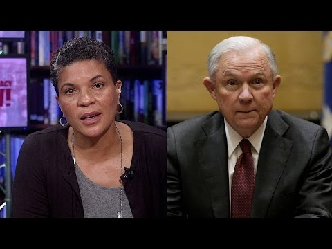 Michelle Alexander: We Must Respond Forcefully & Challenge Jeff Sessions's New War on Drugs
