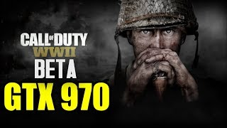 Call of Duty WWII Open Beta GTX 970 OC | 1080p | FRAME-RATE TEST