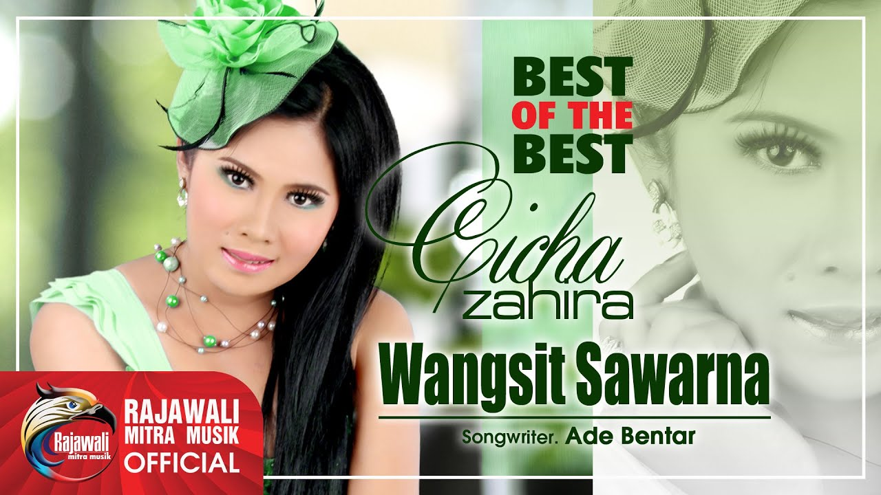 "CICHA ZAHIRA "" WANGSIT SAWARNA "" Official Musik Video - YouTube"