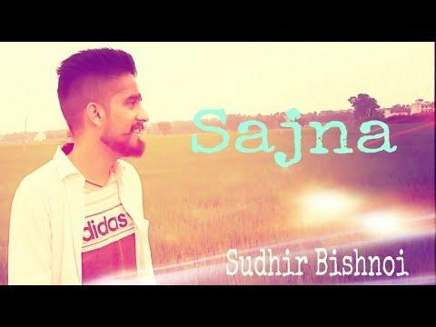 sajna-|-khan-saab-|-sudhir-bishnoi-|-punjabi-love-song-2019