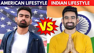 Indian Lifestyle vs American Lifestyle - Which is Better? (Harsh Reality)