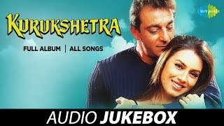 kurushetra---all-songs-full-album-aap-ka-aana-dil-dhadkana-banthan-ke-is-bhi-kya-cheez-hai