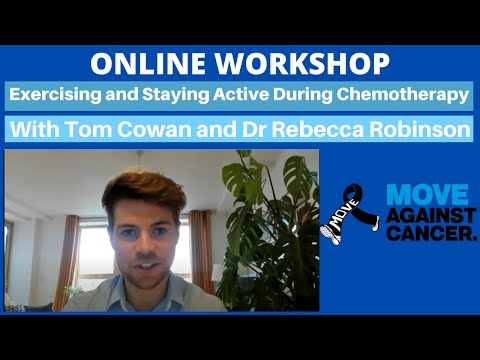 Download Exercising and staying active during Chemotherapy with Rebecca Robinson and Tom Cowan