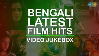 Bengali Latest Hits | New Bengali Movie Video Songs Jukebox | Vol.1