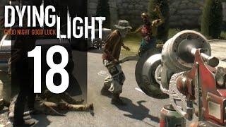 Dying Light Walkthrough - Part 18 - Weird Gun (PC Gameplay)