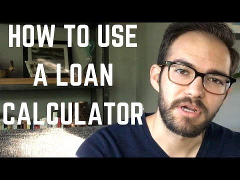 How To Use A Loan Calculator