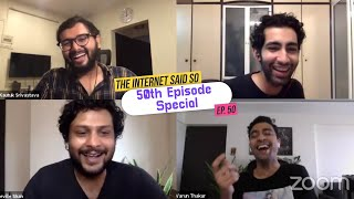 The Internet Said So | Ep 50 | SPECIAL