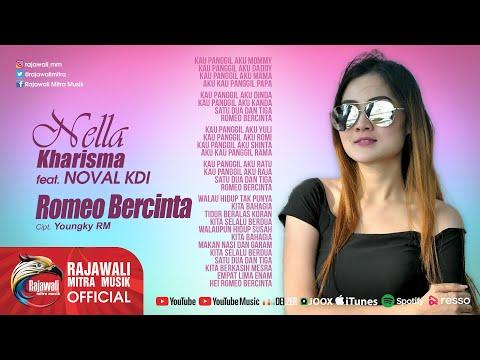 Nella Kharisma Feat. Noval Kdi - Romeo Bercinta [OFFICIAL]