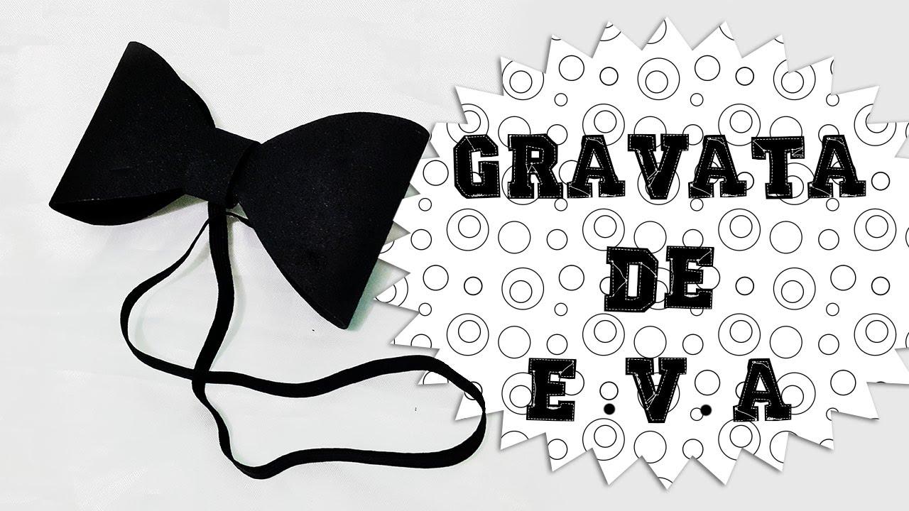 DIY | Gravata de E.V.A - YouTube