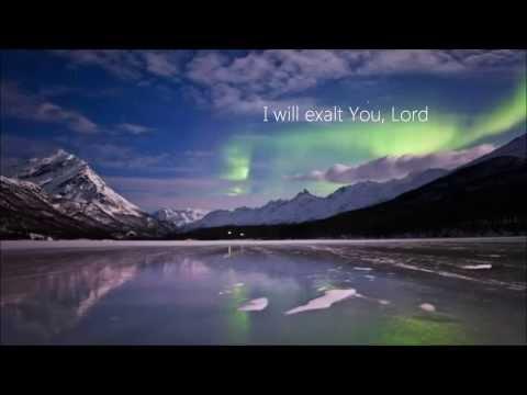 I Will Exalt - Lyric Video