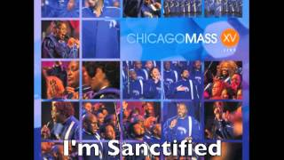 Watch Chicago Mass Choir Im Sanctified video
