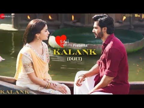 Kalank (Duet) - Varun, Alia & Madhuri    Arjit Singh & Shilpa Rao   Kalank Movie