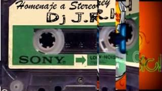 Dj J.R.H - Homenaje a Stereorey Vol. 3!
