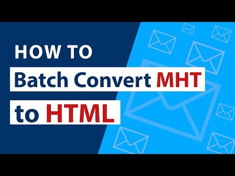 Batch Convert MHT To HTML Format Quickly In Just A Few Clicks ?