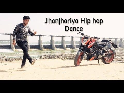 Jhanjhariya Hip Hop Dance By DJ BOY Chirag