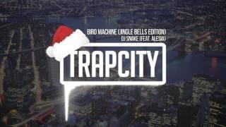 Download DJ Snake (feat. Alesia) - Bird Machine (Jingle Bells Edition)