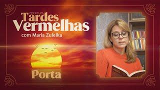 Tardes Vermelhas   Maria Zuleika   Porta