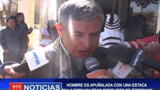 HOMBRE ES APUÑALADO CON UNA ESTACA EN LA ESPALDA TRAS CONFLICTOS DE TERRENOS