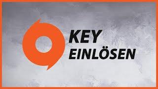 Origin Key/Code einlösen - Tutorial
