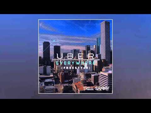 Trill Sammy - Uber Everywhere (Freestyle)