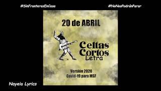 Celtas Cortos - 20 de Abril (Versión 2020 Covid-19) Letra