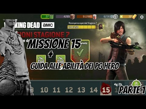 The Walking Dead : No man's land - ARRIVO A OCEANSIDE (Missione N°15) + Guida alle abilità Hero