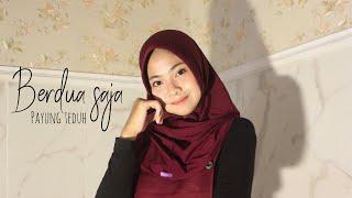 Berdua Saja - Payung Teduh (cover by Karina Mustika)
